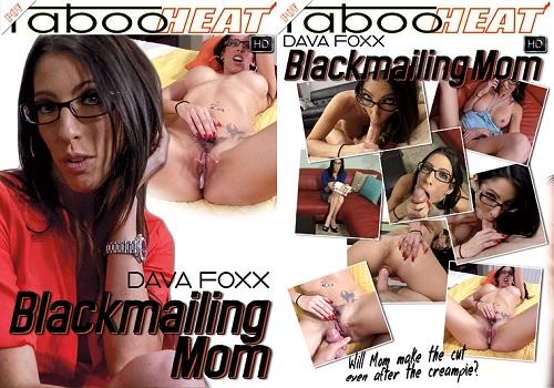 Dava Foxx – Blackmailing Mom